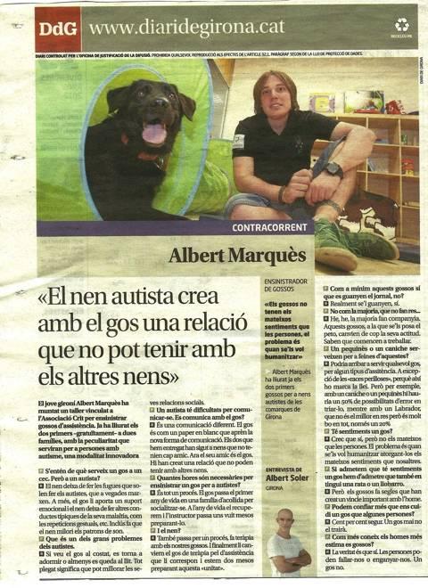 <p>El Diario de Girona entrevista a Albert Marquès, director CTAC Girona, en referencia a la entrega de dos perros de asistencia para niños con autismo.</p>